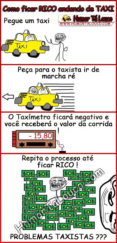Como ficar RICO andando de TAXI