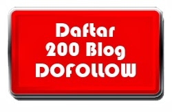 Daftar 200 blog dofollow terbaru 2013