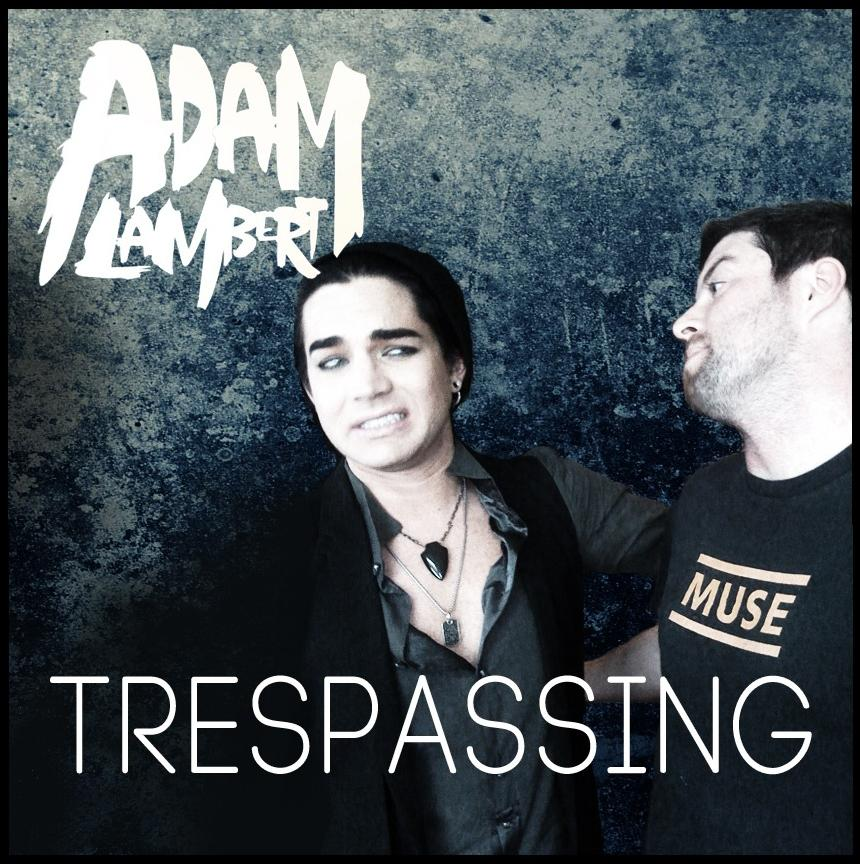 Adam Lambert Trespassing Album Cover Adam Lambert 39 s Quot Trespassing Quot