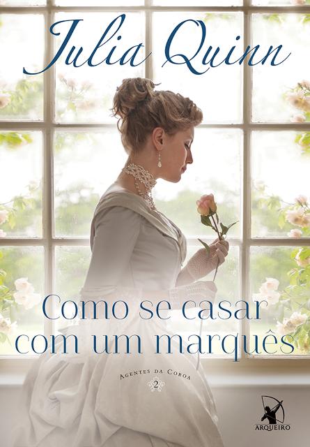 Capa Revelada: Como se Casar com um Marquês- Livro 2 da Série Agentes da Coroa
