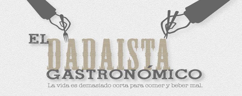 El dadaista gastronómico