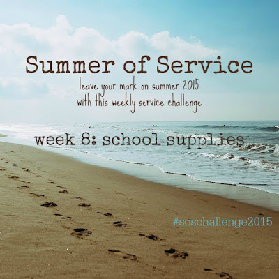 While I'm Waiting...Summer of Service week 8: school supplies