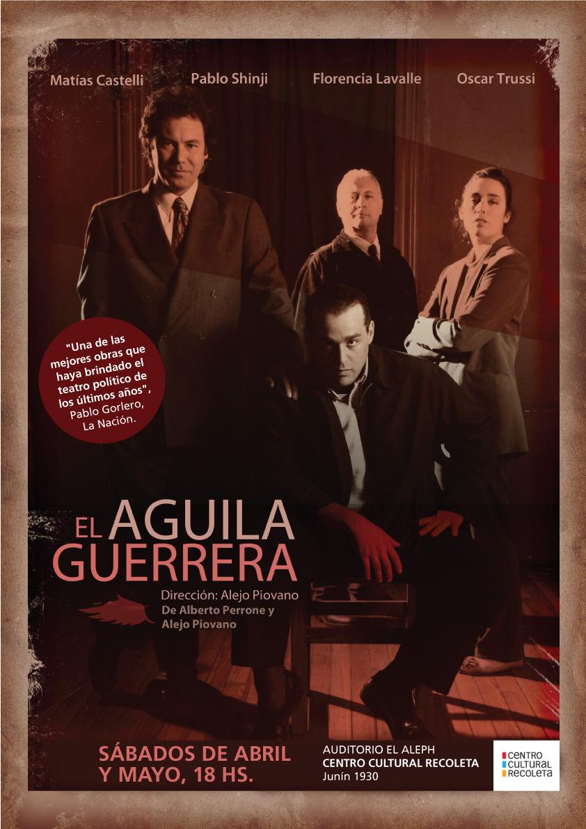"""""""El aguila guerrera"""" de Alejo Piovano y Alberto Perrone (crítica de La Nacion, click sobre la foto)"""
