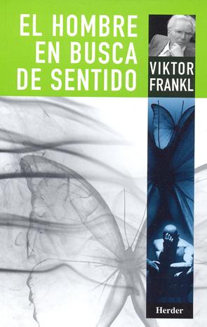 RESUMEN EL HOMBRE EN BUSCA DE SENTIDO - Viktor Frankl