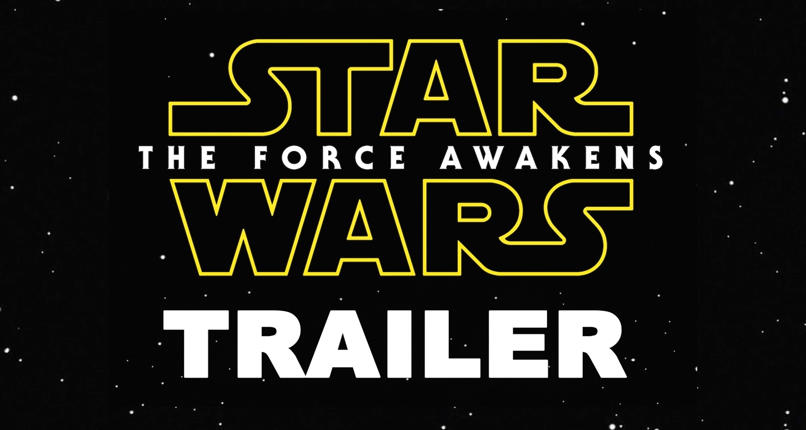 Breaking the force awakens trailer is here