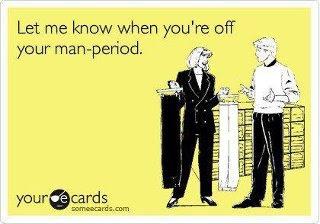[Image: man+period.jpg]