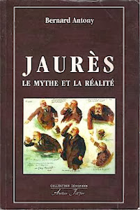 Jaurès, le mythe et la réalité
