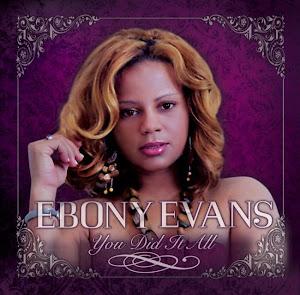 Ebony Evans-You Did It All