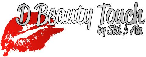 D Beauty Touch (by Siti & Ain)