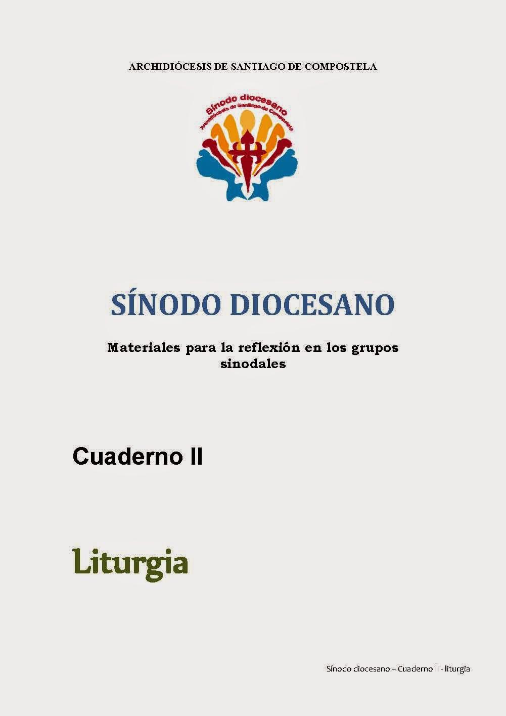 www.archicompostela.org/Comun/sinodo-diocesano/Cuaderno_II_liturgia.pdf