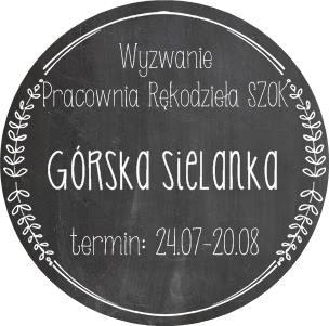 http://pracowniarekodzielaszok.blogspot.com/2015/07/wyzwanie-24-gorska-sielanka.html