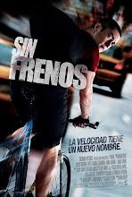 Sin Frenos Premium Rush (2012)