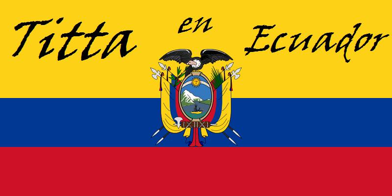 Titta en Ecuador
