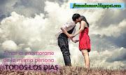 Frases de amor, imagenes con frases, poemas de amor (enamorarse todos los dias)