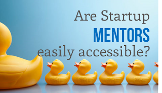 Are Startup Mentors easily accessible?