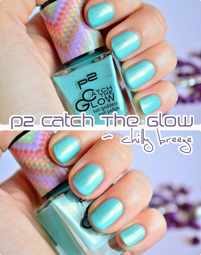 Review p2 Catch The Glow sun goddess nail polish CHILLY BREEZE
