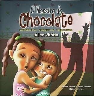 """O Monstro de Chocolate"""