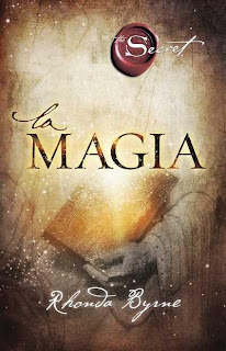 La Magia (The Magic) por Rhonda Byrne, Capítulo Gratis