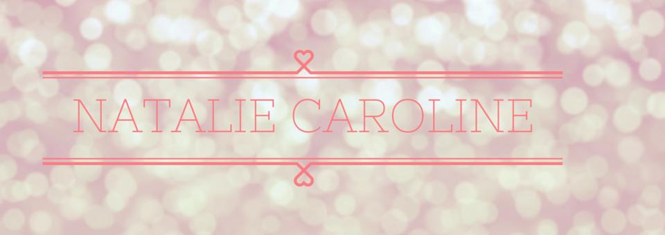 Natalie Caroline Lifestyle & Beauty