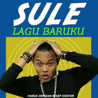 Sule - Lagu Baruku