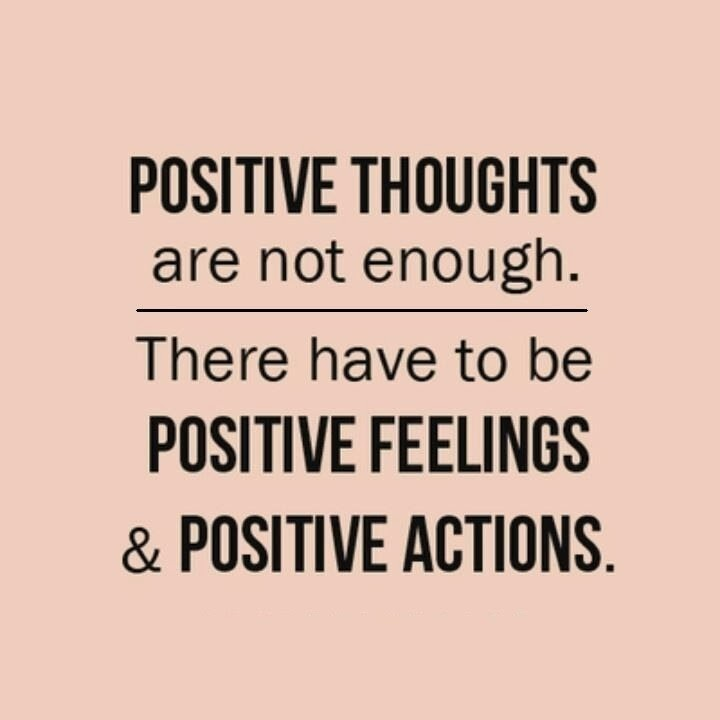 Positive feelings & positive actions image quote