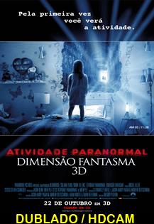 Assistir Atividade Paranormal: Dimensão Fantasma Dublado 2015