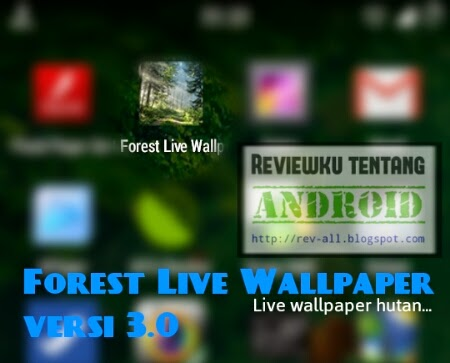 Ikon aplikasi Forest Live Wallpaper versi 3.0 (review oleh rev-all.blogspot.com)