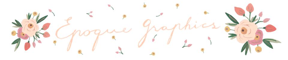 Epoque Graphics blog