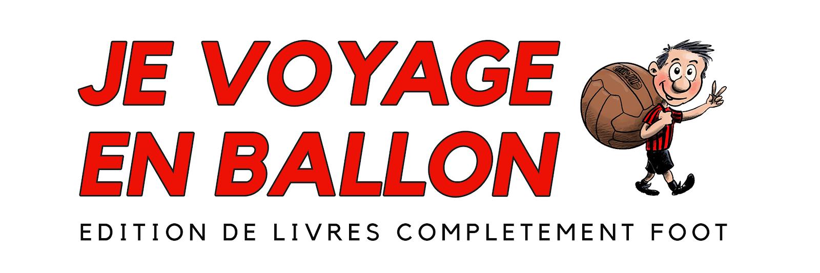 Je Voyage en Ballon