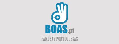 Boas - Famosas Portuguesas - [ boas.pt ]