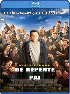 Download De Repente Pai 720p e 1080p Dublado Bluray + AVI Dual Áudio BDRip Torrent