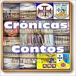 """CRÓNICAS E CONTOS DOS """"NOSSOS"""" TEMPOS"""