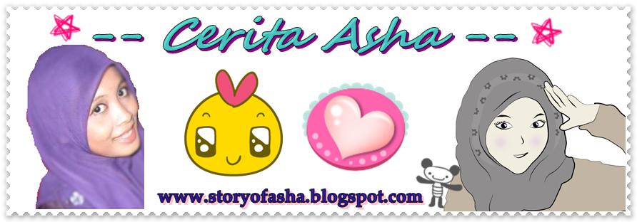 -- cerita asha --
