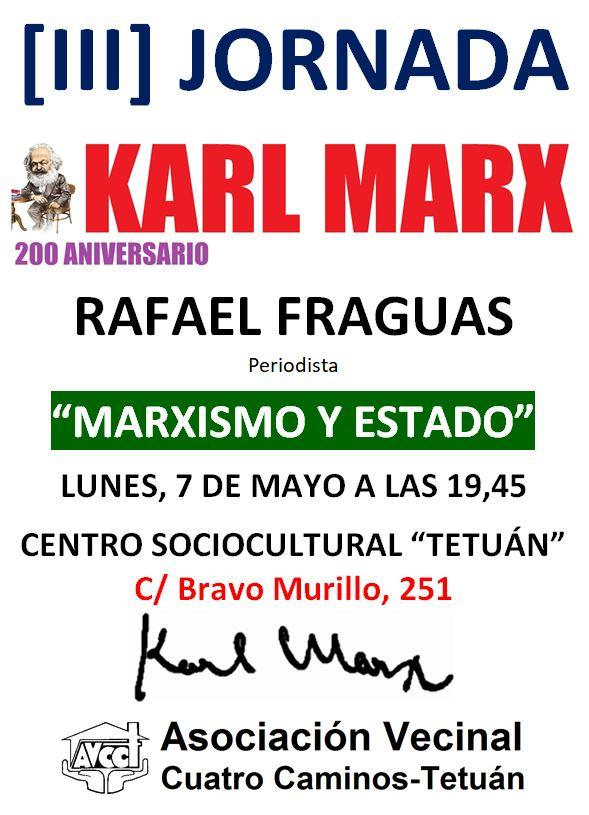 7 mayo Sigue el ciclo dedicado a Karl Marx
