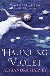 HauntingViolet Review: Haunting Violet by Alyxandra Harvey