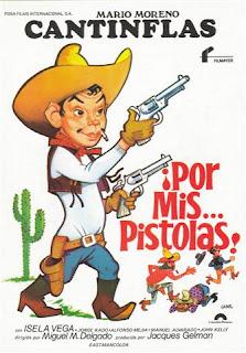 Cantinflas ¡Por mis… pistolas! (¡Por mis… pistolas!) (1968) Español Latino