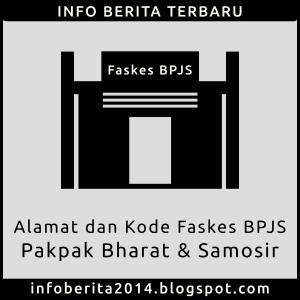 Alamat dan Kode Faskes BPJS Pakpak Bharat dan Samosir