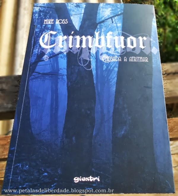 """capa do livro """"Crimbfuor - Chegada a Atrithar"""", Mike Ross, Giostri"""