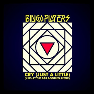 Bingo Players – Cry (Just A Little) (Kids At The Bar Remix)