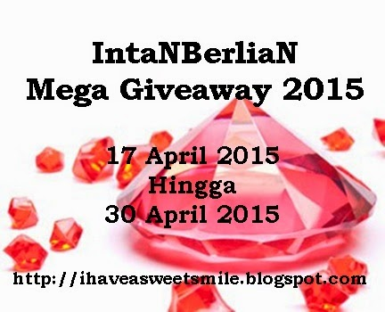 http://ihaveasweetsmile.blogspot.hk/2015/04/intanberlian-mega-giveaway-2015.html