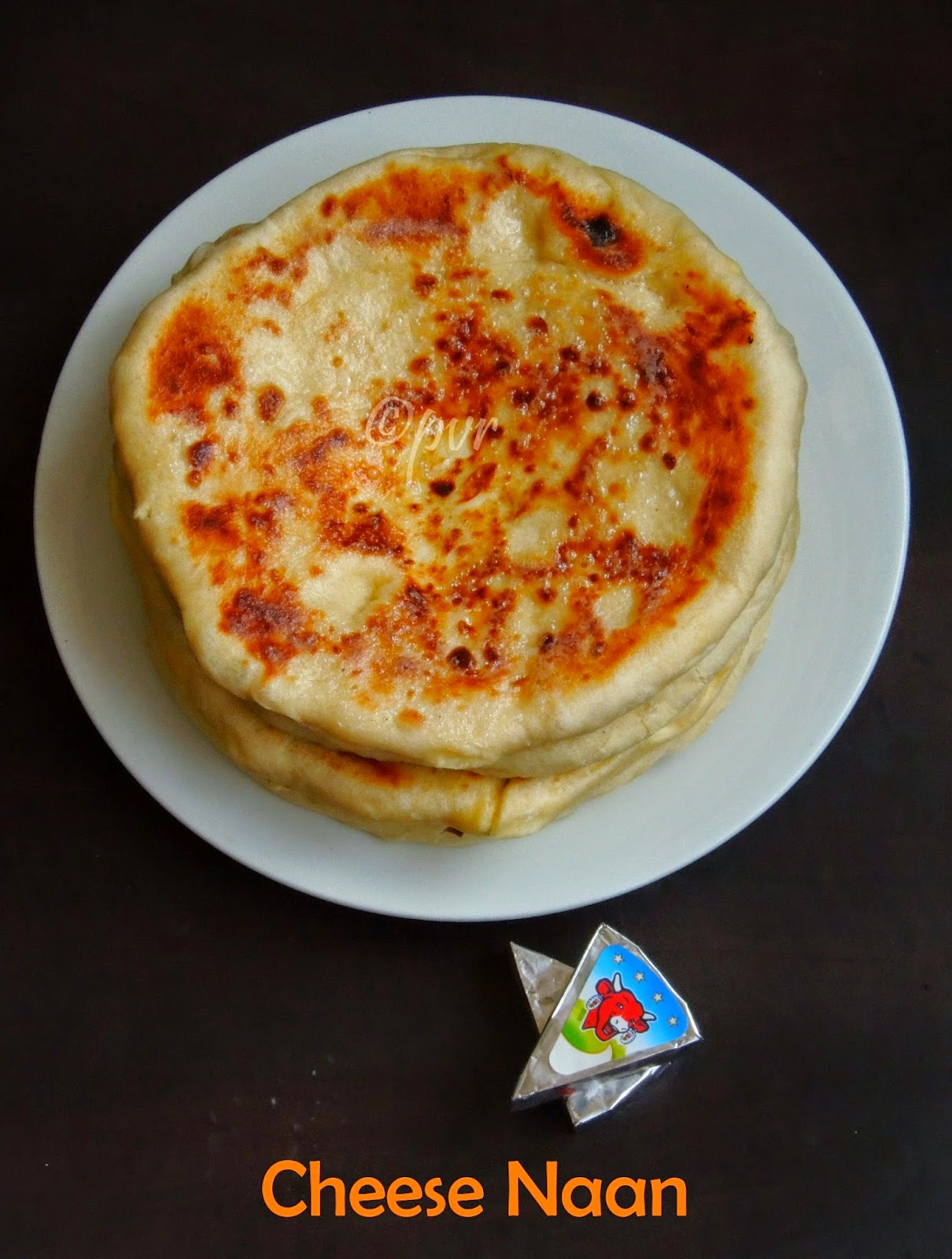 Cheese Naan, Naan with laughing cow