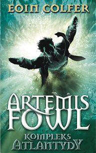 Artemis Fowl - Kompleks Atlantydy