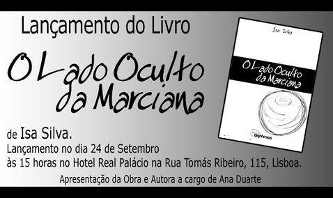Lançamento do livro O Lado Oculto da Marciana de Isa Silva - Sábado, 24 de Setembro, 15 horas, Lisboa