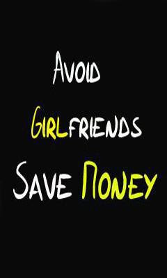 Avoid Girls And Save Money Picture