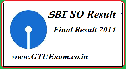 [Result] SBI SO 2014 Exam Result Online - SBI.co.in