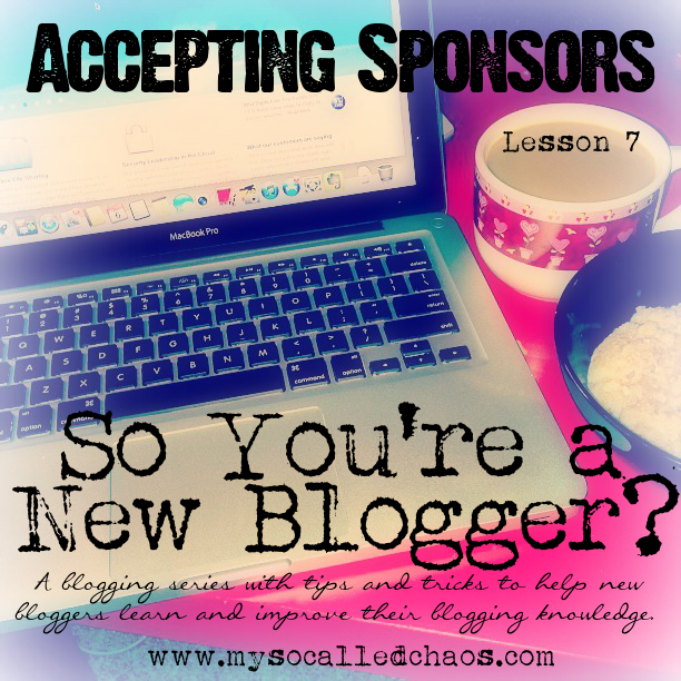 New Blogger Series: Accepting Sponsors