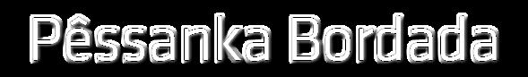 Pêssanka Bordada