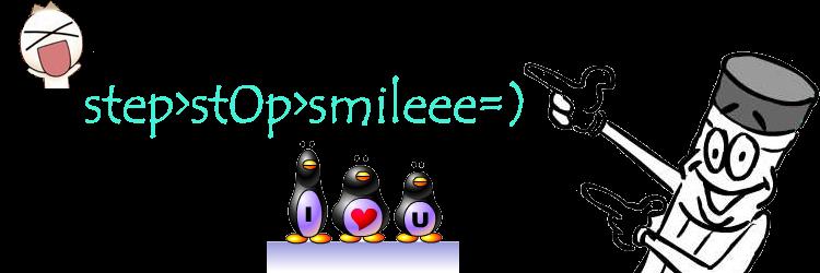 step>stop>smile=)