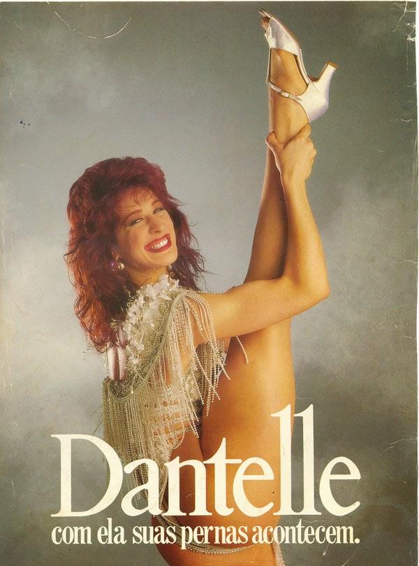 Propaganda das meias Dantelle com a atriz e dançarina Cláudia Raia, veiculada em 1991.