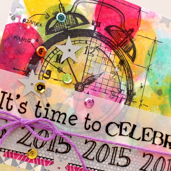 Celebrate 2015 Mixed Media Card by Tessa - #2015 #card #newyears #twine #stickers